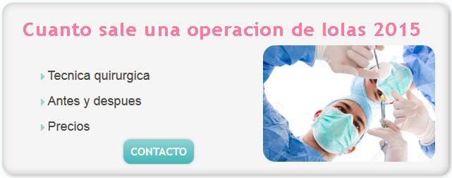 operacion lolas, cuanto sale una operacion de lolas 2015, cirugia lolas, cuanto cuesta la operacion de lolas en argentina, cuanto sale hacerse las lolas en argentina 2015, precios de implantes mamarios,