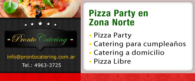 pizza party zona norte, catering para eventos zona norte, parrilla zona norte, pizza party zona norte tigre, catering para cumpleaños zona norte, pizza party en zona norte, catering zona norte precios,