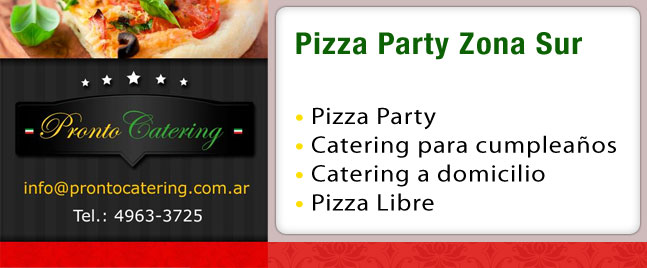 pizza party zona sur, pizza party zona sur avellaneda, eventos zona sur, catering zona sur precios, comida mexicana zona sur, pizza party precios zona sur, servicio de pizza party zona sur,